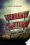 "Servants Of The Storm : most imaginative and creepy fare""..."