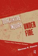 Qualitative inquiry under fire