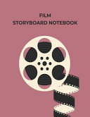 Storyboard Notebook Blank Storyboarding Journal Template Paper For Movie Filmmakers Playwrights Advertisers Animators Social Media Vid