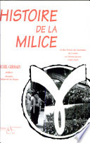 Histoire de la milice et les forces du maintien de l ordre