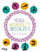 Yoga Workouts gestalten