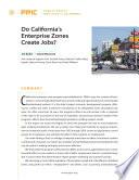 Do California's Enterprise Zones Create Jobs