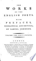 The Works of the English Poets  With Prefaces  Biographical and Critical  by Samuel Johnson