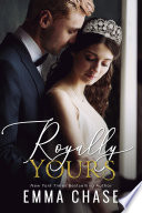 Royally Yours A Standalone Romance