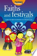 Faiths and Festivals Help Explain World Religions And Festivals