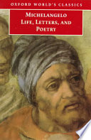 Michelangelo Life Letters And Poetry