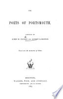 The Poets of Portsmouth  Compiled by A  M  Payson and A  Laighton