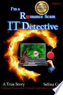I m a Romance Scam IT Detective Edition 2  Book PDF