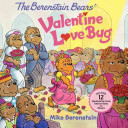 The Berenstain Bears  Valentine Love Bug