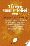 Vivere Sani e Felici con la Balanced Scorecard Personale