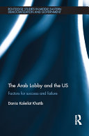 The Arab Lobby and the US Exist; The Significant Arab Diaspora In