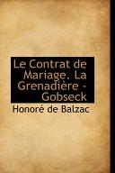 Le Contrat de Mariage la Grenadi  re   Gobseck
