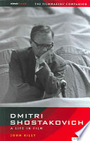 Dmitri Shostakovich  A Life in Film