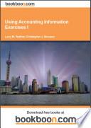 Using Accounting Information Exercises I