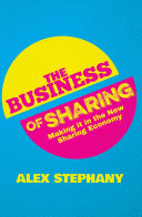 The Business of Sharing Forefront Of The Emergent Sharing