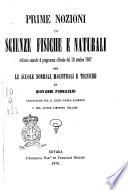 Prime nozioni di scienze fisiche e naturali ordinate secondo il programma ufficiale del 10 ottobre 1867 per le scuole normali, magistrali e tecniche da Giovanni Fornaseri
