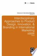 Interdisciplinary Approaches to Product Design  Innovation    Branding in International Marketing
