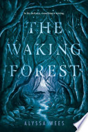 The Waking Forest Book PDF