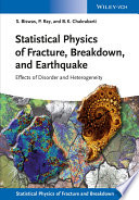Statistical Physics of Fracture  Beakdown  and Earthquake