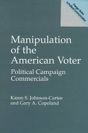 Manipulation of the American Voter