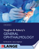 Vaughan   Asbury s General Ophthalmology  19th Edition