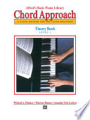 Alfred s Basic Piano  Chord Approach Theory Book 1