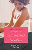 Falling For His Convenient Queen  Mills   Boon True Love   Conveniently Wed  Royally Bound  Book 2