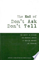 The End of Don t Ask  Don t Tell  The Impact in Studies and Personal Essays by Service Members and Veterans
