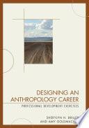 Designing an Anthropology Career