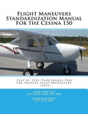 Flight Maneuvers Standardization Manual for the Cessna 150