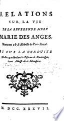 Relations sur la vie de la m  re Marie des Anges  Suireau