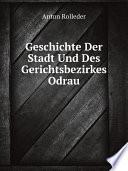 Geschichte Der Stadt Und Des Gerichtsbezirkes Odrau