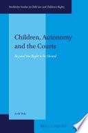 Children  Autonomy and the Courts