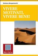 Vivere motivati, vivere bene!