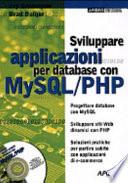 Sviluppare Applicazioni Per Database Con Mysql Php Con Cd Rom