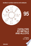 Catalysis By Metals And Alloys book