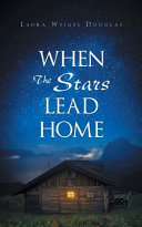 When The Stars Lead Home