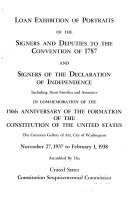 Loan Exhibition of Portraits of the Signers and Deputies to the Convention of 1787 and Signers of the Declaration of Independence
