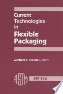 Current Technologies in Flexible Packaging