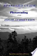 The Standard Guide to Photoreading for High Achievers Pdf/ePub eBook
