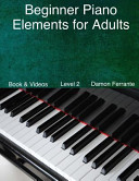 Beginner Piano Elements for Adults