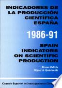 Indicadores de la producci  n cient  fica  Espa  a  1986 91