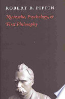 Nietzsche  Psychology  and First Philosophy