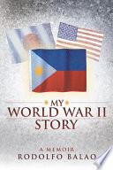 My World War II Story