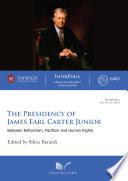The Presidency of James Earl Carter Junior