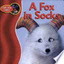 A Fox In Socks book