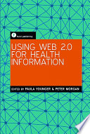 Using Web 2 0 For Health Information