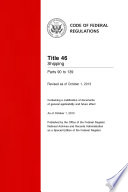 Title 46 Shipping Parts 90-139 (Revised as of October 1, 2013)