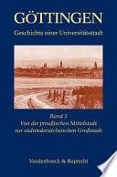 Göttingen: Von der preussischen Mittelstadt zur südniedersächsischen Grossstadt 1866-1989