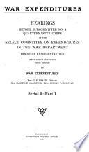 War Expenditures  Quartermaster corps  pts  1 21 in 3 v